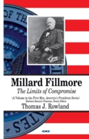 Image for Millard Fillmore: The Limits of Compromise from emkaSi