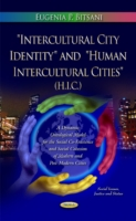 "Image for ""Intercultural City Identity"" and ""Human Intercultural Cities"" (H.I.C.): A Conceptual Ontological Model for the Social Co-Existence and Social Cohesion of Modern and Post-Modern Cities from emkaSi"