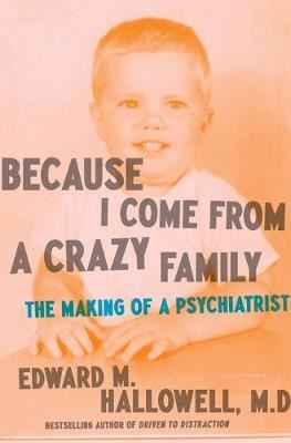 Image for Because I Come from a Crazy Family: The Making of a Psychiatrist from emkaSi