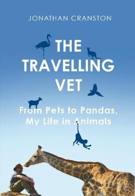 Image for The Travelling Vet - From pets to pandas, my life in animals from emkaSi