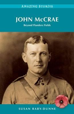 Image for John McCrae: Beyond Flanders Fields from emkaSi