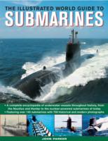 Image for The Ilustrated World Guide to Submarines: Featuring Over 140 Submarines with 700 Historical and Modern Photographs from emkaSi