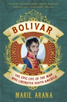 Image for Bolivar: The Epic Life of the Man Who Liberated South America from emkaSi