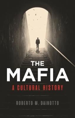 Image for Mafia, The: A Cultural History from emkaSi