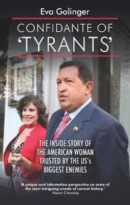 Image for Confidante of Tyrants - The Story of the American Woman Trusted by the Us's Biggest Enemies from emkaSi