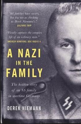 Image for A Nazi in the Family: The hidden story of an SS family in wartime Germany from emkaSi