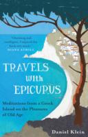 Image for Travels with Epicurus: Meditations from a Greek Island on the Pleasures of Old Age from emkaSi