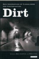 Image for Dirt: New Geographies of Cleanliness and Contamination from emkaSi