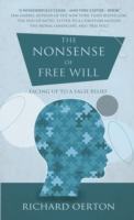 Image for The Nonsense of Free Will: Facing up to a false belief from emkaSi