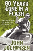 Image for 80 Years Gone in a Flash - The Memoirs of a Photojournalist from emkaSi