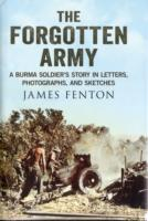 Image for The Forgotten Army: A Burma Soldier's Story in Letters, Photographs and Sketches from emkaSi