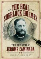 Image for The Real Sherlock Holmes: The Hidden Story of Jerome Caminada from emkaSi