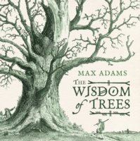 Image for The Wisdom of Trees: A Miscellany from emkaSi