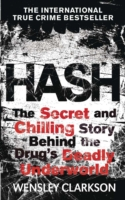 Image for Hash: The Chilling Inside Story of the Secret Underworld Behind the World's Most Lucrative Drug from emkaSi