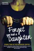 Image for Forget You Had a Daughter from emkaSi