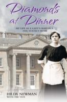 Image for Diamonds At Dinner: My Life as a Lady's Maid in a 1930s Stately Home. from emkaSi