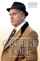Image for George Cole: The World Was My Lobster from emkaSi