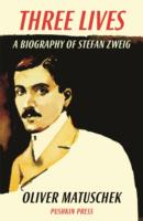 Image for Three Lives: A Biography of Stefan Zweig from emkaSi