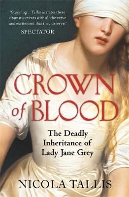 Image for Crown of Blood-The Deadly Inheritance of Lady Jane Grey from emkaSi