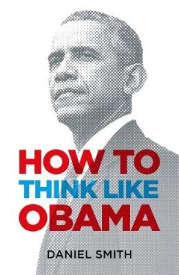 Image for How to Think Like Obama from emkaSi