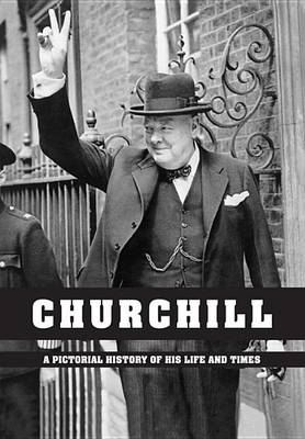 Image for Churchill: A Pictorial History of His Life and Times from emkaSi