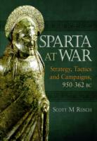 Image for Sparta at War: Strategy, Tactics and Campaigns 950-362 BC from emkaSi