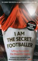 Image for I Am The Secret Footballer: Lifting the Lid on the Beautiful Game from emkaSi