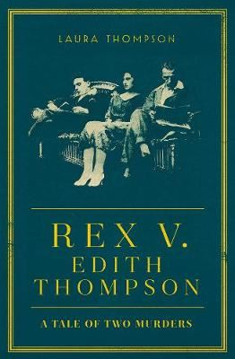 Image for Rex v Edith Thompson from emkaSi