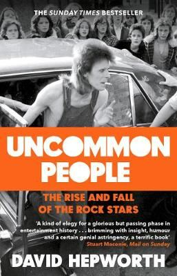 Image for Uncommon People - The Rise and Fall of the Rock Stars 1955-1994 from emkaSi