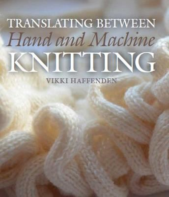 Image for Translating Between Hand and Machine Knitting from emkaSi