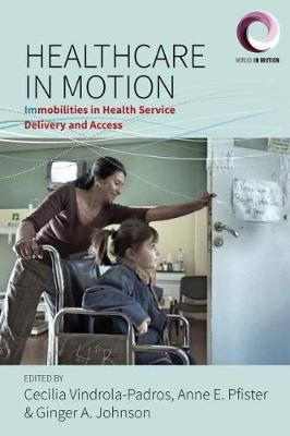 Image for Healthcare in Motion: (Im)mobilities in Health Service Delivery and Access from emkaSi