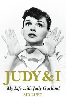 Image for Judy and I: My Life with Judy Garland from emkaSi