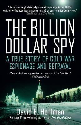 Image for The Billion Dollar Spy - A True Story of Cold War Espionage and Betrayal from emkaSi
