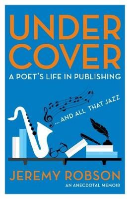 Image for Under Cover: A Poet's Life in Publishing from emkaSi