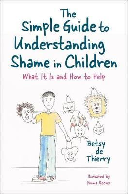 Image for The Simple Guide to Understanding Shame in Children - What it is and How to Help from emkaSi