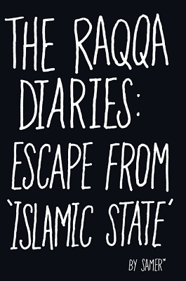 Image for The Raqqa Diaries: Escape from Islamic State from emkaSi