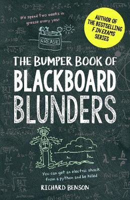 Image for The Bumper Book of Blackboard Blunders - Spelling Slip-Ups and Homework Howlers from emkaSi