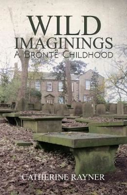 Image for Wild Imaginings: A Bronte Childhood from emkaSi