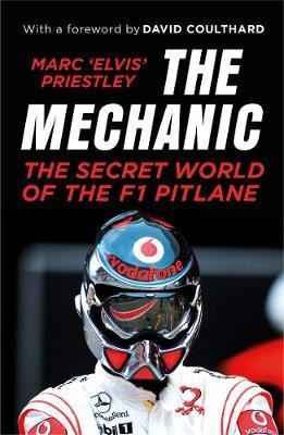 Image for The Mechanic - The Secret World of the F1 Pitlane from emkaSi