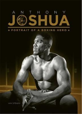 Image for Anthony Joshua: Portrait of a Boxing Hero from emkaSi