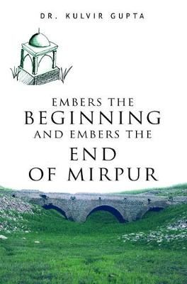 Image for Embers the Beginning and Embers the End of Mirpur from emkaSi
