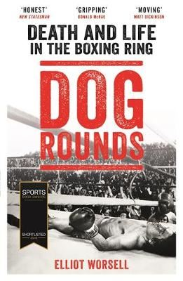 Image for Dog Rounds: Death and Life in the Boxing Ring from emkaSi