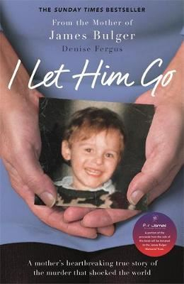 Image for I Let Him Go - The heartbreaking book from the mother of James Bulger from emkaSi