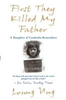 Image for First They Killed My Father: A Daughter of Cambodia Remembers from emkaSi