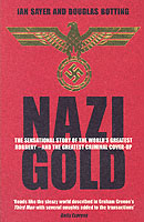 Image for Nazi Gold: The Sensational Story of the World's Greatest Robbery - and the Greatest Criminal Cover-Up from emkaSi