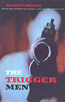 Image for The Trigger Men: Assassins and Terror Bosses in the Ireland Conflict from emkaSi