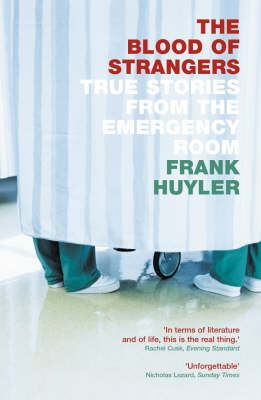 Image for The Blood of Strangers: True Stories from the Emergency Room from emkaSi