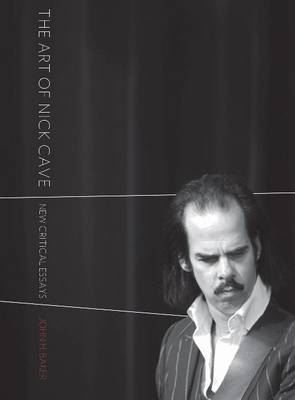 Image for The Art of Nick Cave: New Critical Essays from emkaSi
