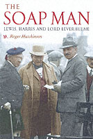 Image for The Soap Man: Lewis, Harris and Lord Leverhulme from emkaSi