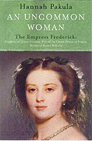 Image for An Uncommon Woman: The Life of Princess Vicky: Princess Vicky from emkaSi